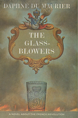 The Glass Blowers by Daphne du Maurier (1963) class=